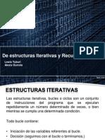 Estructuras iterativas, recursvidad