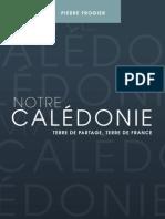 Notre Calédonie. Terre de Partage, Terre de France.pdf