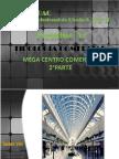 FAUA UPAO Taller 8 - Esquisse 2  2° parte Tipología Mega Centro Comercia