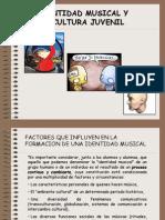 Identidad Musical y Subcultura Juvenil_1