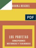 Heschel Abraham J - Los Profetas 02 - Concepciones Historicas Y Teologicas.pdf