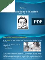 Exposicion Parte4 La Complejidad y La Accion