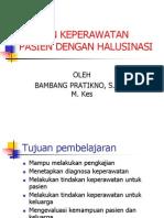 06. Askep Halusinasi.ppt