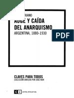 Auge y caida del anarquismo. Argentina, 1880-1930 - Juan Suriano.pdf