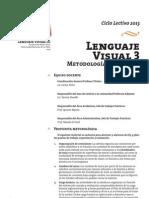 Metodología de trabajo LV3 - 2013