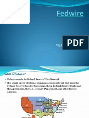 Fedwire Funds Transfer Systemseminar ppt   Fedwire   Federal