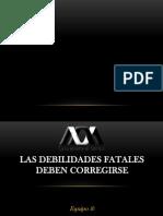 Las Debilidades Fatales Deben Corregirse_Final