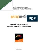 39908339 Narcomafie Ombre Nella Nebbia Dossier Mafie in Lombardia 22-03-2010