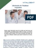 Vitaldent Zaragoza y Las Fundas y Ortodoncia Compatible