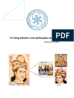 It's King Ashoka's own philosophy not Buddhism