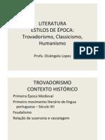 REDAÇÃO - Trovadorismo ao Classicismo