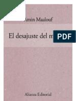 Maalouf, A. - El Desajuste Del Mundo