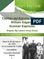 Cap. William Guzmán Espinoza Primer Héroe del Cenepa