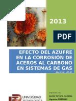 Efecto Del Asufre en La Corrosion de Aceros Al Carbono en Sistemas de Gas Natural