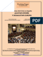 Políticas Anti-Crisis. AJUSTAR ESPAÑA Y DESAJUSTAR EUROPA (Es) Anti-Crisis Policy in Spain. ADJUSTING SPAIN AND MESSING UP EUROPE (Es) Krisiaren Aurkako Politikak Espainian. ESPAINIA DOITU ETA EUROPA DESDOITU (Es)