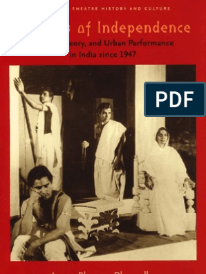 Aparna Bhargava Dharwadker Theatres of Independence Drama, Theory