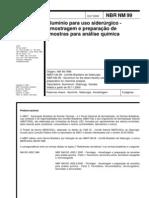 NBR 00099 (2000) - Alumínio para Uso Siderúrgico - Amostragem e Preparação de Amostras para Análi