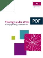 Strategy Under Stress