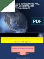Estrategias y Alternativas Para Acceder a Los Mercados Internacionales