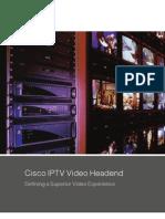 Cisco IPTV Video Headend