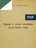 EUGENIO PEREIRA SALAS_Danza y Cantos Populares de La Patria Vieja