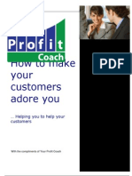 How to make your customers adore you … Helping you to help your customers