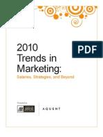 Trends in Marketing - Salaries, Strategies and Beyond 2010