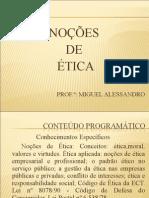 Noções de Ética (Prof Miguel Alessandro)