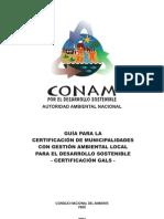 Guía para la certificación de municipalidades con gestión ambiental local para el desarrollo sostenible - Certificación GALS