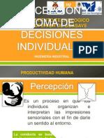PERCEPCIÓN Y TOMA DE DECISIONES INDIVIDUALES