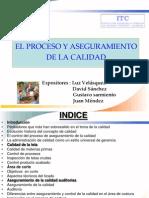 elprocesoyaseguramientodelacalidad-100907103824-phpapp02
