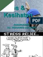 Stres & Kesihatan