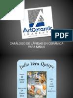CATÁLOGO LAPIDAS DE CERAMICA PARA NIÑOS