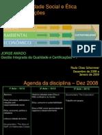 FJA - Etica e Resp Social - Gestao Qualidade - Dez 08 Jan 09 - Paula Schommer