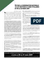 MOTION VOTÉE PAR LA COORDINATION NATIONALE DES DOCTORANT-E-S ET DOCTEUR-E-S NON TITULAIRES RÉUNI-E-S À PARIS VIII LE 20 MARS 2009