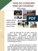 Apresentação do Trabalho - Medidas do Consumo Máximo de Oxigenio - VO2Max - FINAL