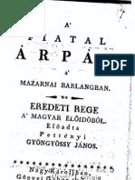 Gyöngyössi János - A fiatal Árpád a mazarnai barlangban. Eredeti rege a magyar előidőből 1824