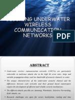 Securing Underwatre Wireless Communication Networks