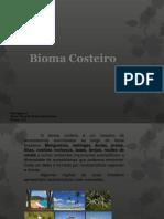 Bioma Costeiro