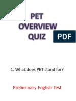 PET Overview Quiz
