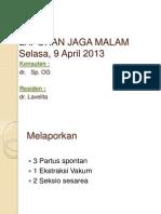 Laporan Jaga 9 April 2013