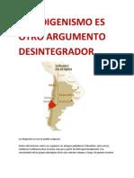 EL INDIGENISMO ES OTRO ARGUMENTO DESINTEGRADOR.docx