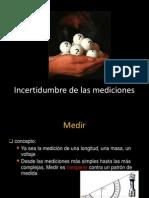 Incertidumbre de Las Mediciones