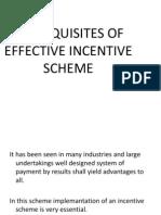 Prerequisites of Effective Incentive Scheme