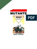 Kuttner, Henry - Mutante.pdf