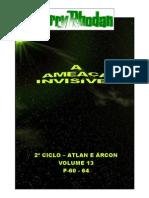 "Perry Rhodan - 2º Ciclo ""Atlan e Árcon"" - Volume XIII - A Ameaça Invisível. P-60-64."