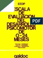 EEDP. Escala de evaluación del desarrollo Psicomotor de 0-24 meses. 1996