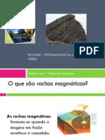 Apresentação - Rochas Testemunhos da actividade da Terra (Rochas)