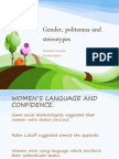 Gender, Politeness and Stereotypes