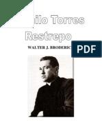 Camilo Torres Restrepo, El Cura Guerrillero- Walter Broderick